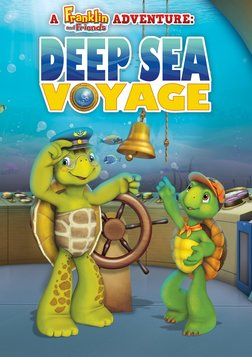 Franklin and Friends: Deep Sea Voyage
